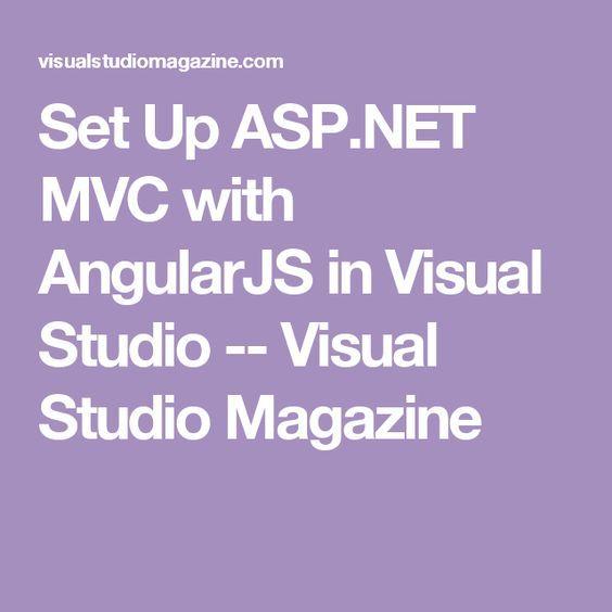 Set Up ASP.NET MVC with AngularJS in Visual Studio -- Visual Studio Magazine