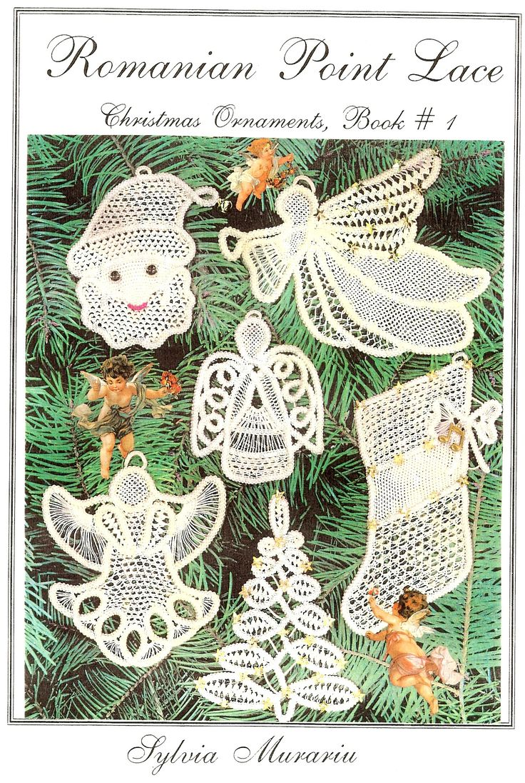 Romanian Point Lace: Christmas Ornaments, Book #1