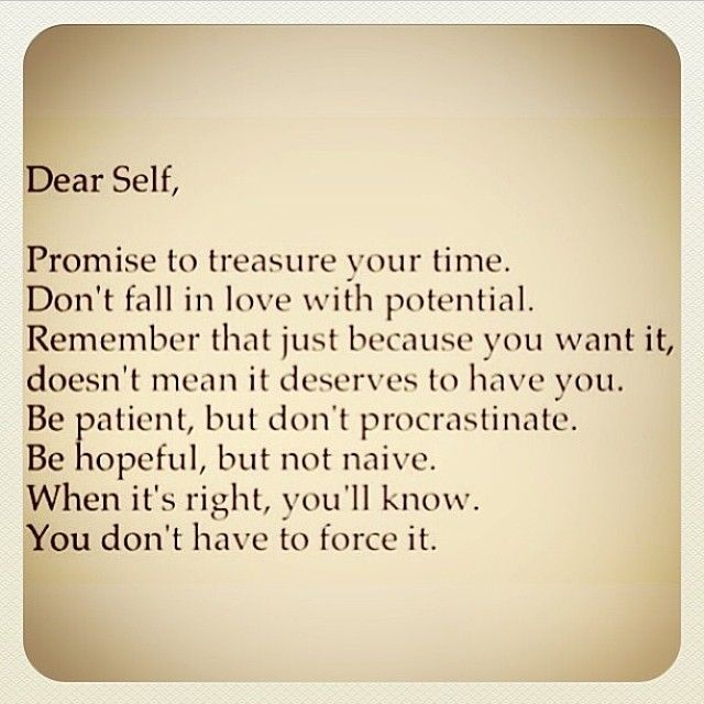 Dear Self life quotes life hope life lessons patience inspiration instagram potential