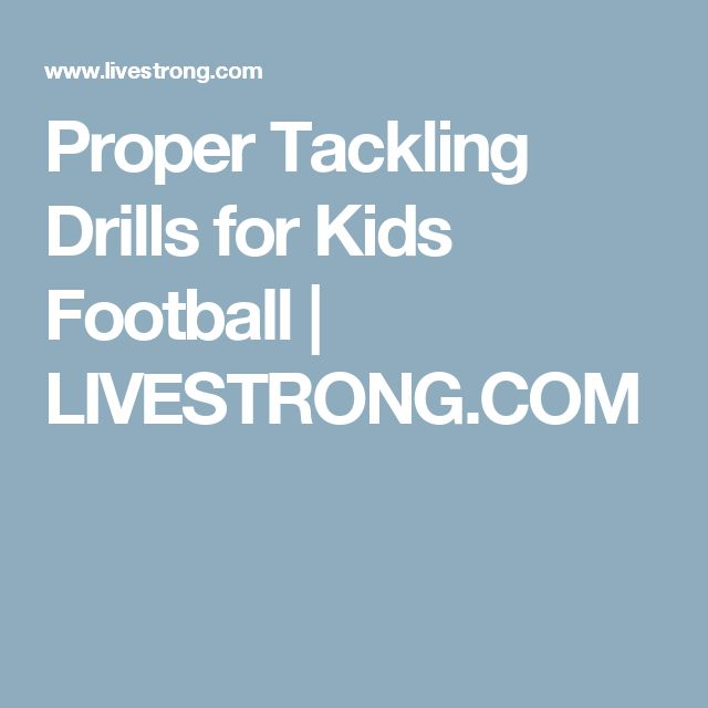 Proper Tackling Drills for Kids Football | LIVESTRONG.COM