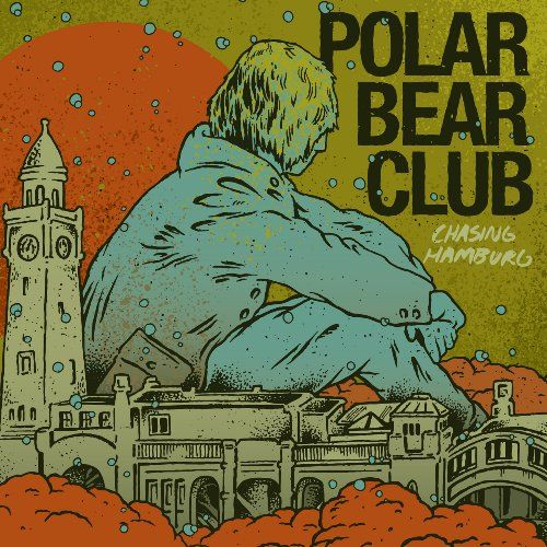 Polar Bear Club - Chasing Hamburg