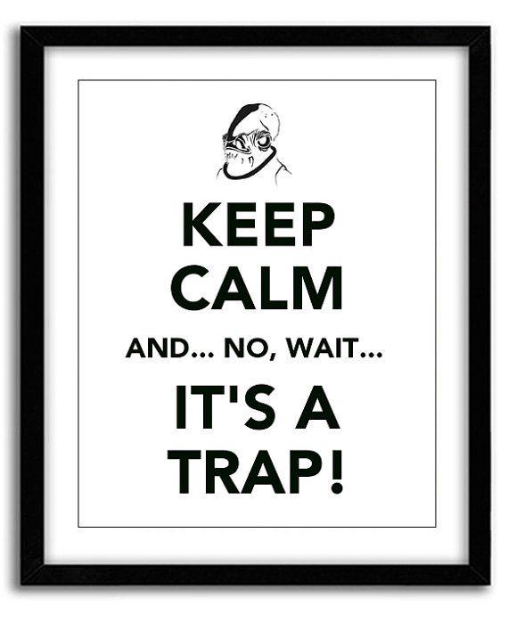 Star Wars Keep Calm Print Admiral Ackbar It's by MarvelousWares