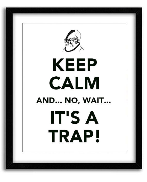 Star Wars Keep Calm Print Admiral Ackbar It's by MarvelousWares