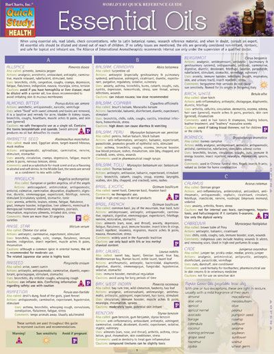 ESSENTIAL OILS QuickStudy® Over 130 essential oils and their uses. A great guide for any one practicing aromatherapy.