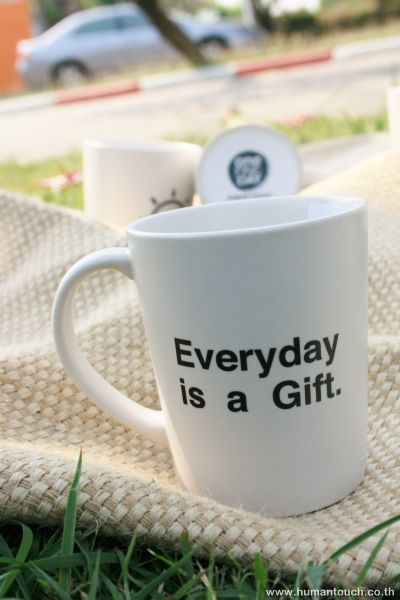 EVERYDAY IS A GIFT CODE:TT33-368-11OZ  Contact Line: myhumantouch  Fanpage:www.facebook.com/pillowgallery Website: www.humantouch.co.th