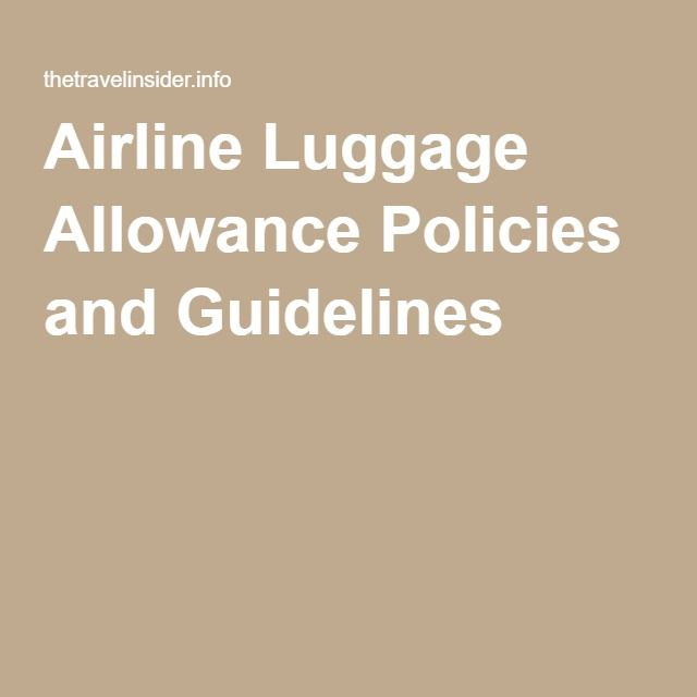 Airline Luggage Allowance Policies and Guidelines