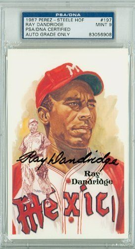 Ray Dandridge AUTO d.94 Perez-Steele HOF PSA 9 by Perez-Steele. $45.00. This vintage Perez-Steele HOF card was signed by Ray Dandridge and authenticated by PSA - a leading 3rd party authenticator