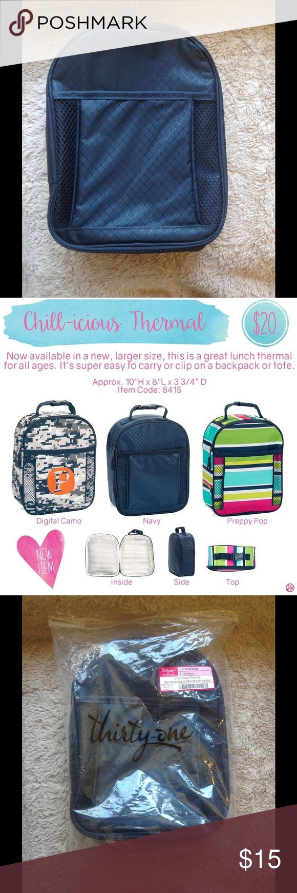 Chillicious Thermal lunch bag New never used, Thirty One navy blue lunch bag. Pocket on front, thermal lined inside, can be used for anything! Bags