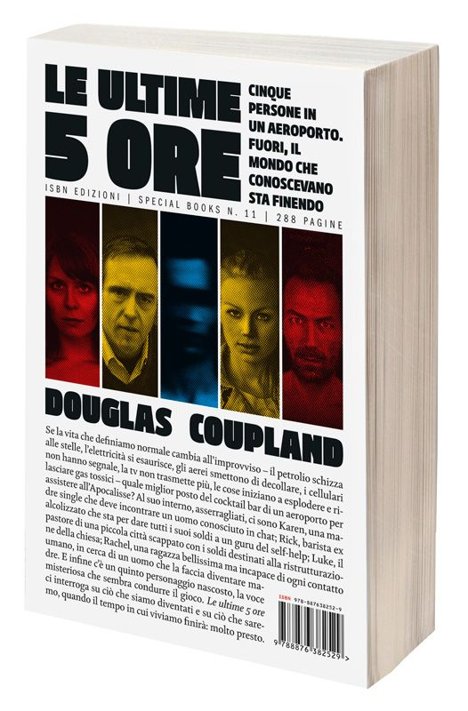 Douglas Coupland - Le ultime 5 ore (Player One: What Is to Become of Us)