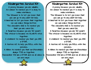 http://www.teacherspayteachers.com/Product/Kindergarten-Survival-Kit    GREAT activity for the first day of school- K!