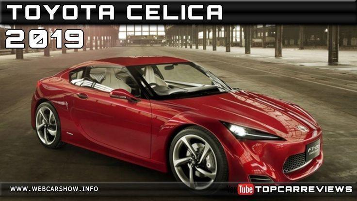 2019 Toyota Celica Interior 2019 Toyota Celica Exterior Check More