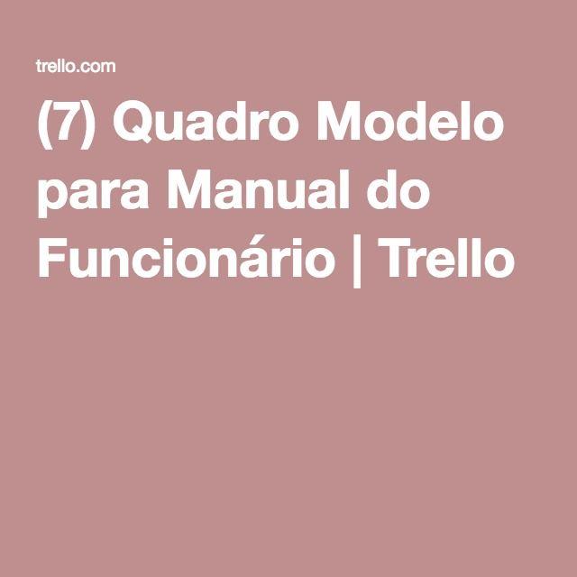 (7) Quadro Modelo para Manual do Funcionário | Trello