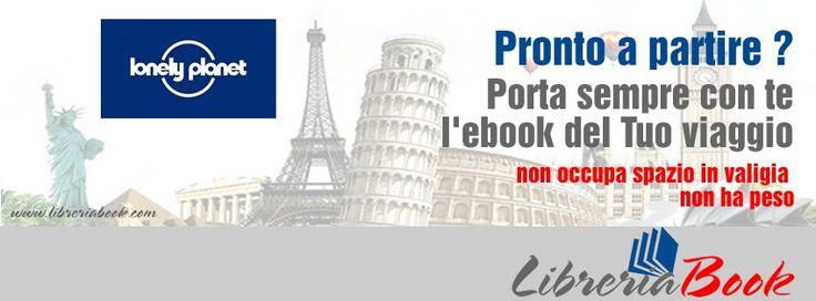 LibreriaBook | Home Page Pronto a partire ? Porta sempre con Te l'eBook del Tuo viaggio