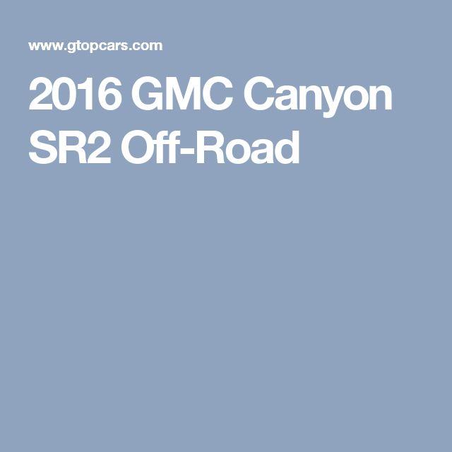 2016 GMC Canyon SR2 Off-Road