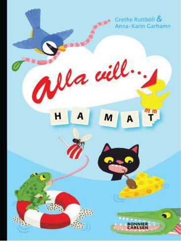 svensk barnboksillustratör / swedish children's book illustrator Bookcover Anna-Karin Garhamn , Bonnier Carlsen 2011