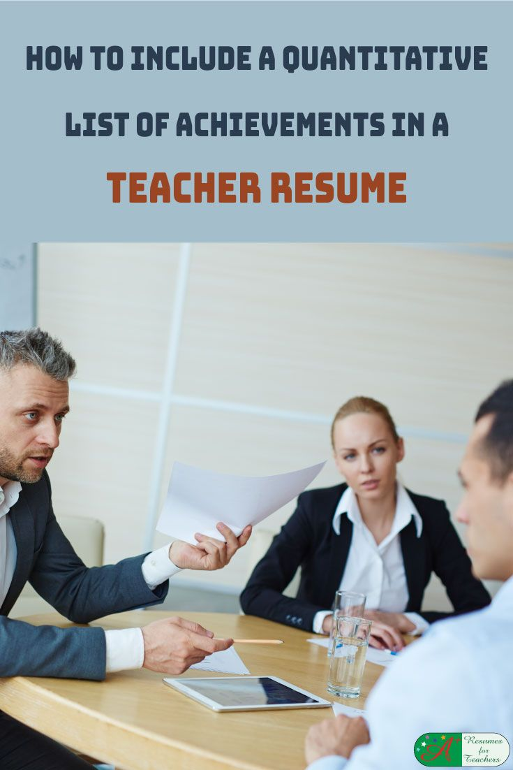 How to Include a Quantitative List of Achievements in a Teacher Resume via @https://www.pinterest.com/candacedavies1/