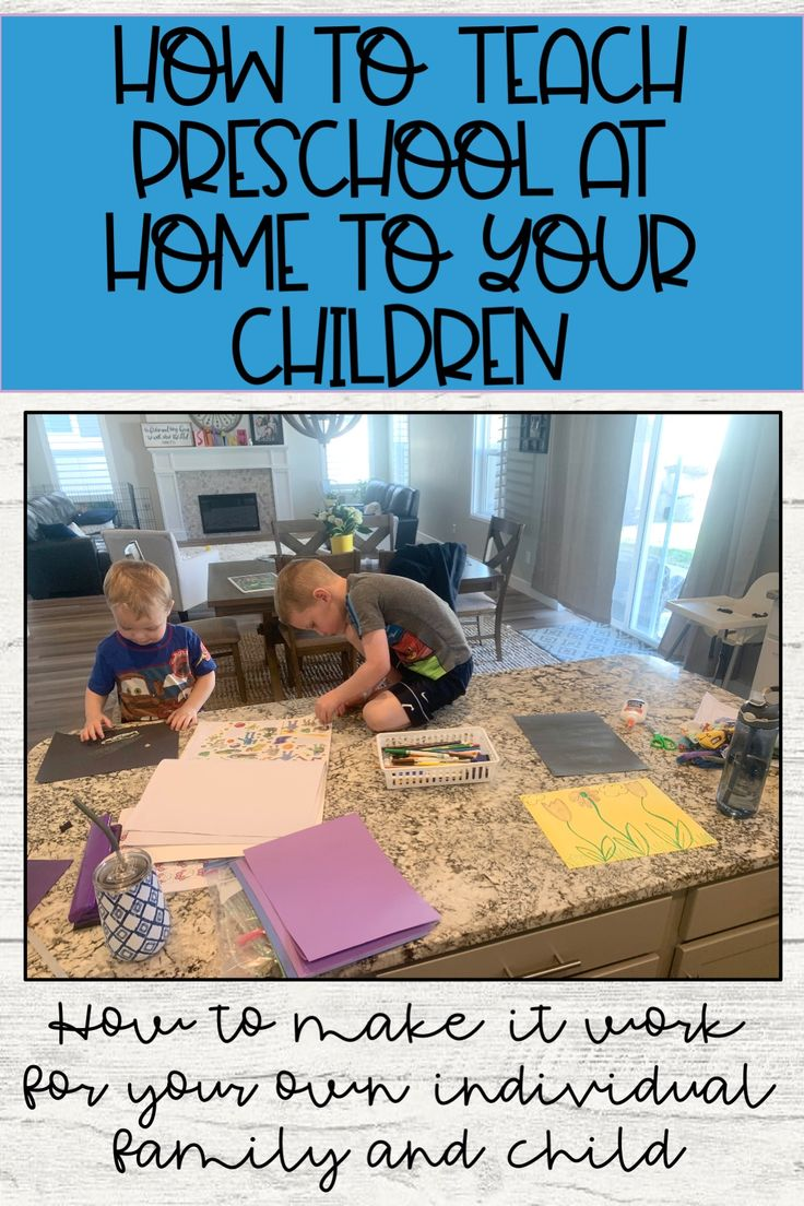How to Teach Preschool at Home to Your Children in 2020