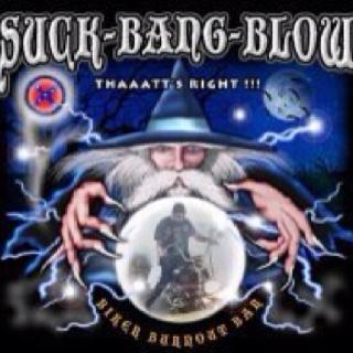 Suck Bang Blow  A cool bar @ Sturgis South Dakota