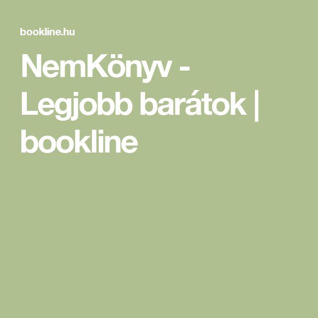 NemKönyv - Legjobb barátok | bookline