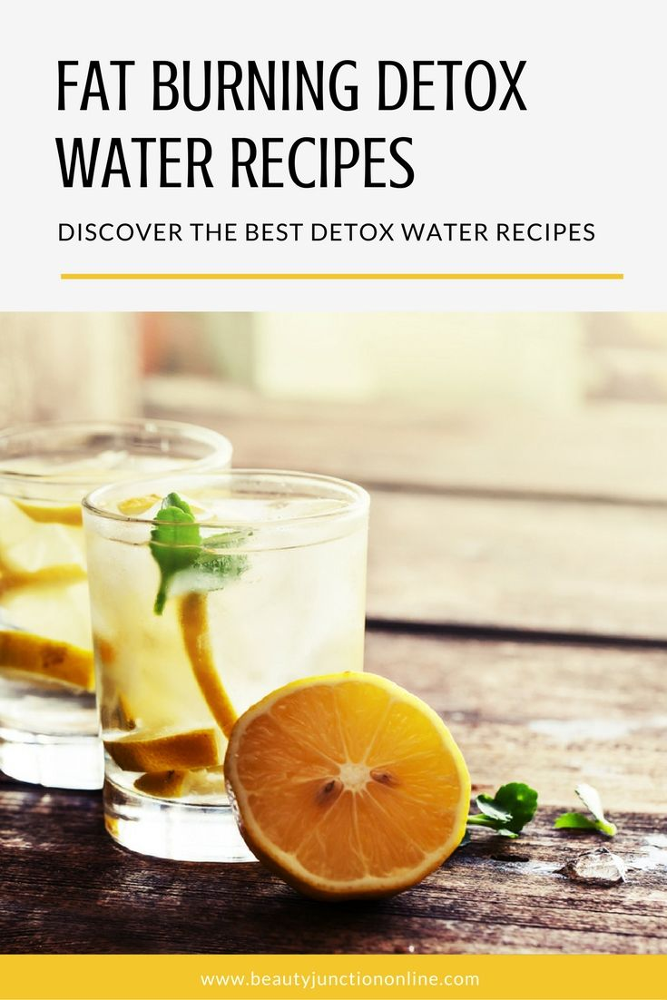 Discover the best fat burning detox water recipes