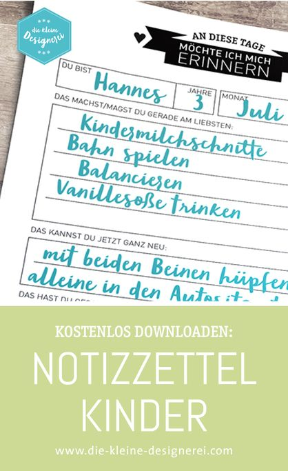 Damit die ganzen Kleinigeiten der Kinder nicht vergessen werden. Hübsches Notizblatt zum eintragen. www.die-kleine-designerei.com