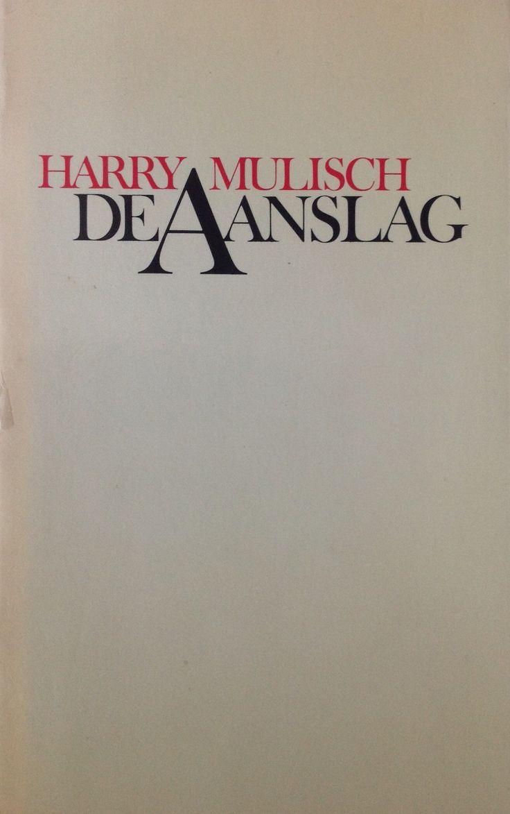 Harry Mulisch: de aanslag