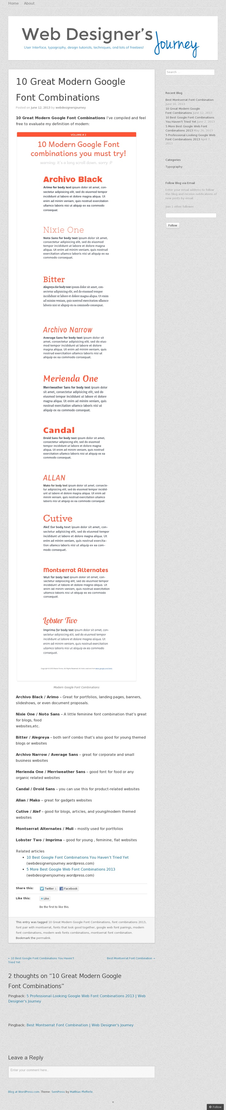 Website 'http://webdesignersjourney.wordpress.com/2013/06/12/10-great-modern-google-font-combinations/' snapped on Snapito!