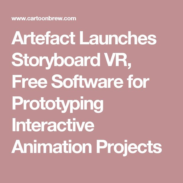 Artefact Launches Storyboard VR, Free Software for Prototyping Interactive Animation Projects