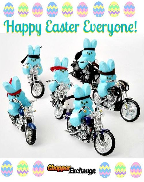 Happy Easter Everyone! Hope you get to spend sometime with your family and your ride! #ChopperExchange #Easter #bikerlife