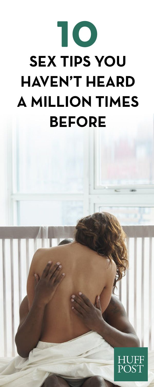 10 Sex Tips You Haven't Heard A Million Times Before