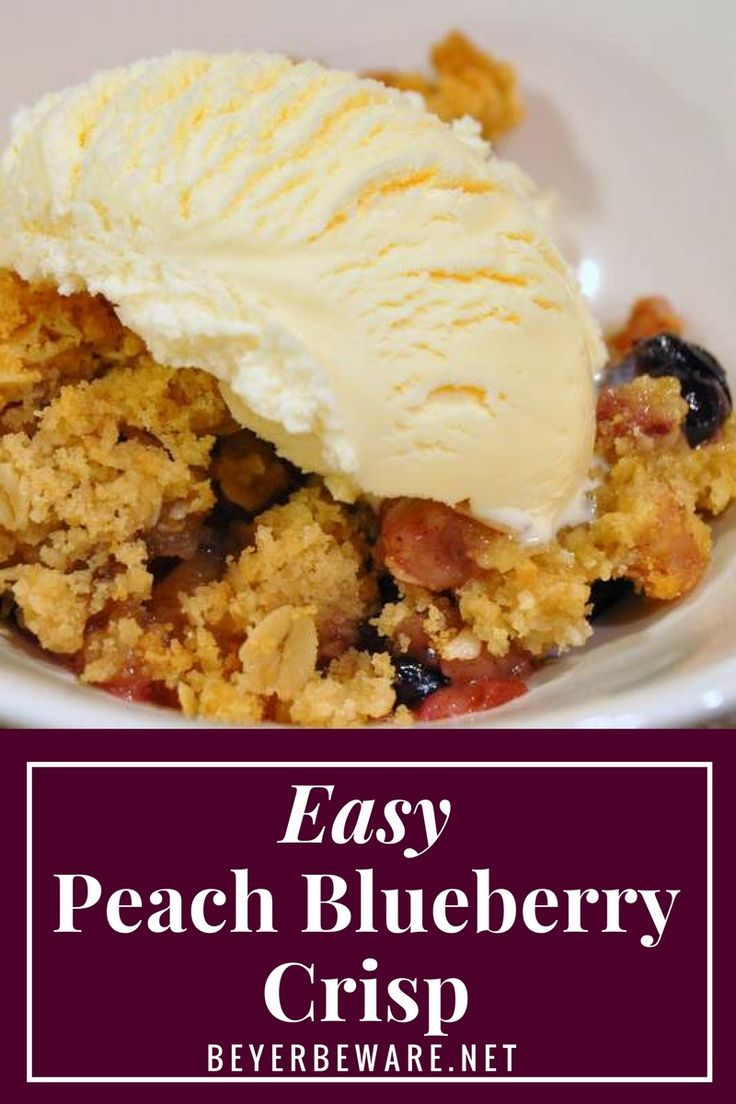 The combination of peaches with blueberries make this Easy Peach Blueberry Crisp topped with ice cream a perfect summer dessert. #peach #blueberry #peachcobbler #Peachcrisp #alamode #Icecream