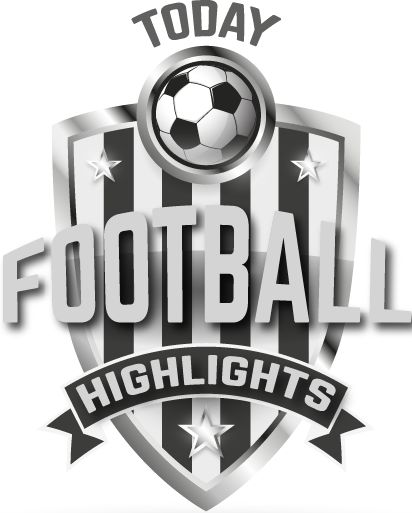 TODAY FOOTBALL HIGHLIGHTS