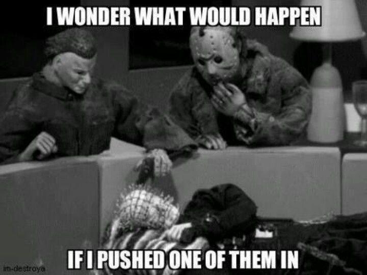 20 Creepy Horror Movie Memes Sayingimages Com Horror Movies Funny Funny Horror Horror Movies Memes