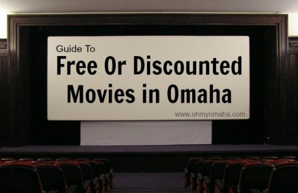 Guide To Free Or Discount Movies In Omaha