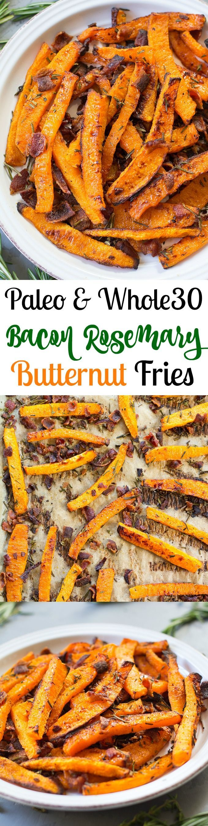 Paleo & Whole30 Rosemary bacon butternut squash fries that are incredibly addicting!  Simple to make and the method and timing create the perfect amount of crispiness.  Great holiday side dish or for anytime!