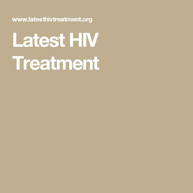 Latest HIV Treatment