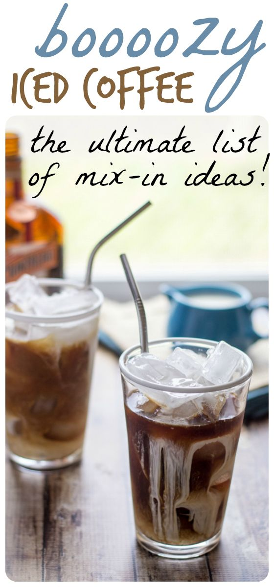 Ideas for boozy iced coffee concoctions, whether the weather is hot, cold, or somewhere in between!