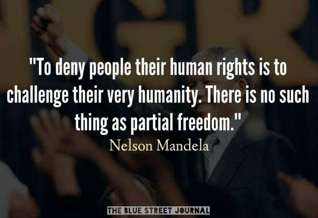 Freedom and human rights go hand in hand.