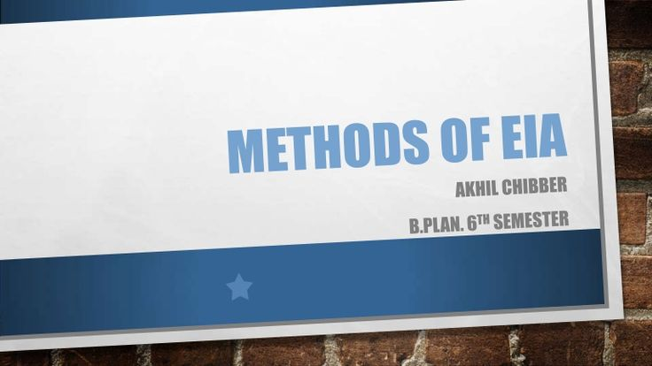 This ppt tells about the types of methods being used in EIA & studies the checklist method
