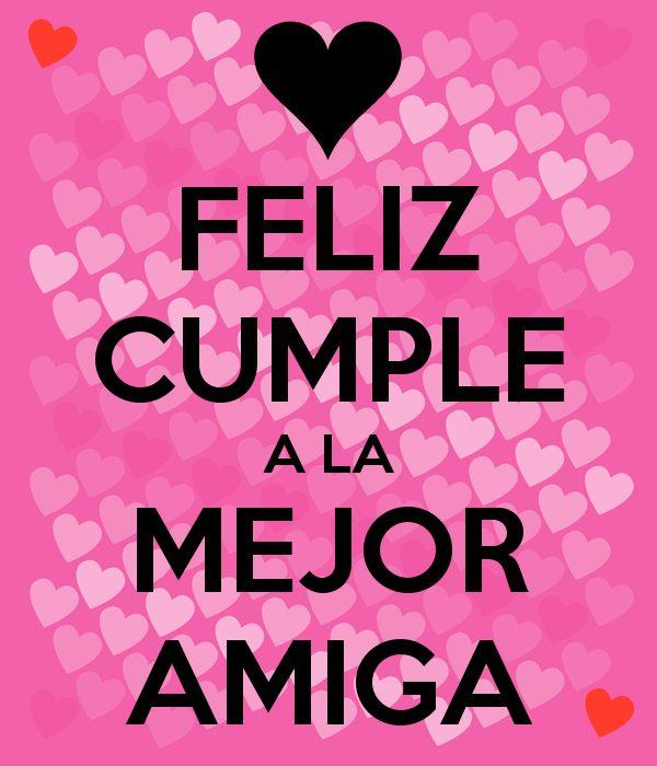 Imagen de http://sd.keepcalm-o-matic.co.uk/i/feliz-cumple-a-la-mejor-amiga.png.