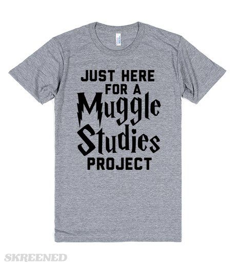 Let everyone know why you're really hanging out, you need to the experience for a Muggle studies project. This makes a great shirt for any Harry Potter fan! It's also the perfect gift for your favorite Potterhead. #HarryPotter