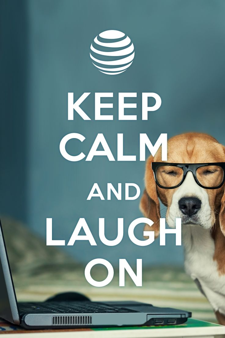 At&t Quote 15 Best Keep Calm Your Internet's On Images On Pinterest  High