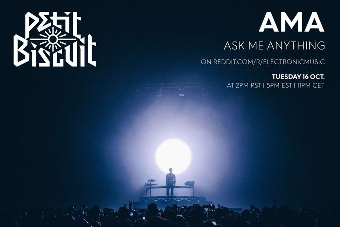 Petit Biscuit AMA on Tuesday October 16th! #edm #production