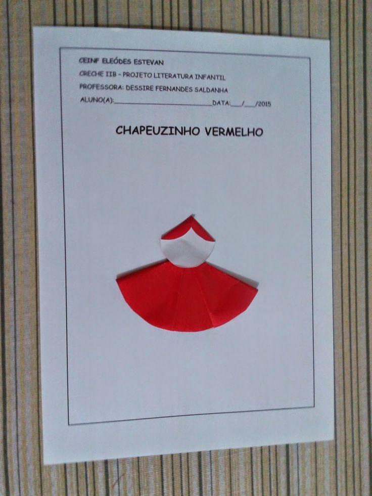 EDUCAÇÃO INFANTIL: ATIVIDADE DE DOBRADURA CHAPEUZINHO VERMELHO