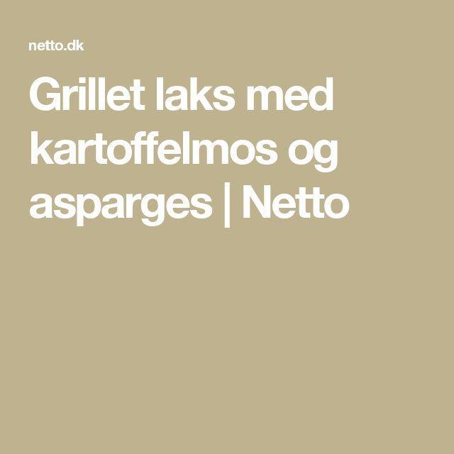 Grillet laks med kartoffelmos og asparges | Netto
