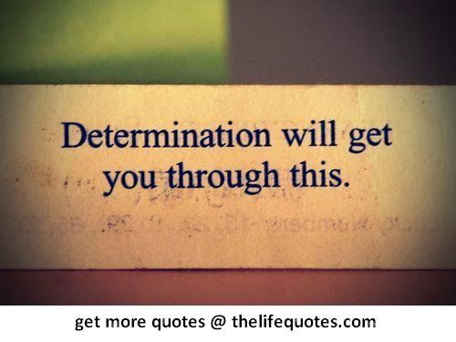 Determination Quotes | Inspirational | Pinterest