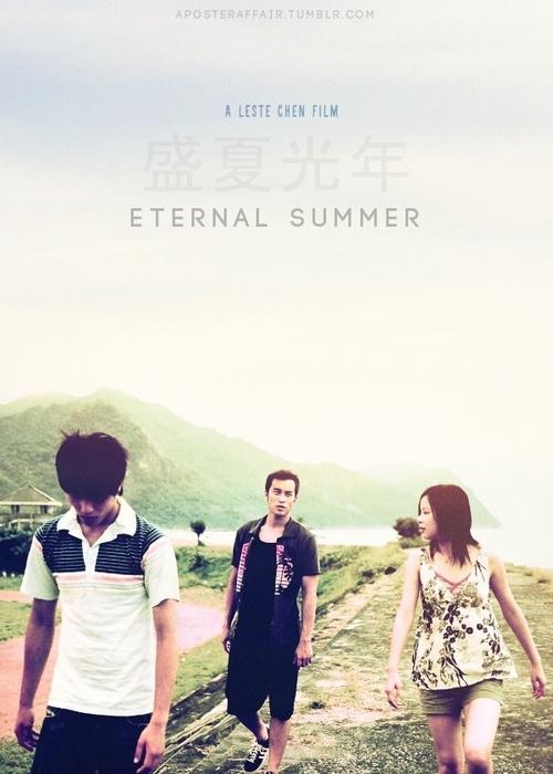 "Eternal Summer (2006)  ""Sheng xia guang nian""(original title)  Director: Leste Chen  Bryant Chang,Hsiao-chuan Chang, Kate Yeaung  aposteraffair.tumblr.com"