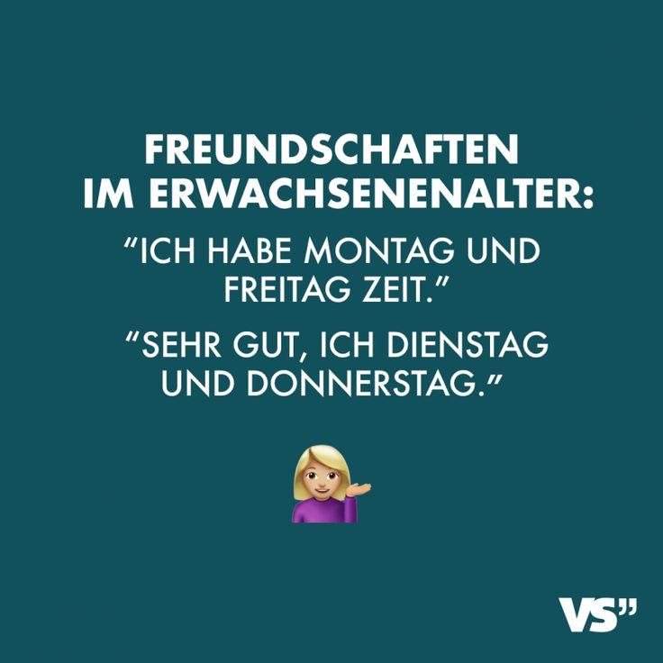"""Freundschaften im Erwachsenenalter: """"Ich hab Montag und Freitag Zeit"""" """"Sehr gut, ich Dienstag und Donnerstag"""" – Freundschaft // VISUAL STATEMENTS®"""
