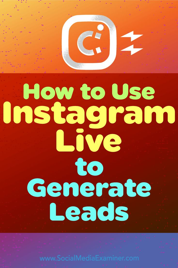 Using Instagram Live stories as a lead generation tool will help you stay one step ahead of your competitors.