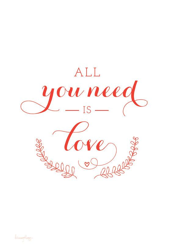 All you need is love. Quote Typography Art by whitewiththree, $30.00